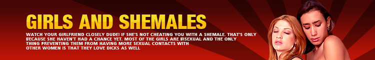 Girls And Shemales